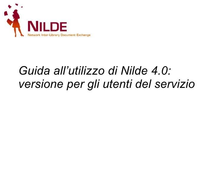 Guida all'utilizzo di Nilde 4.0: versione per gli utenti del servizio