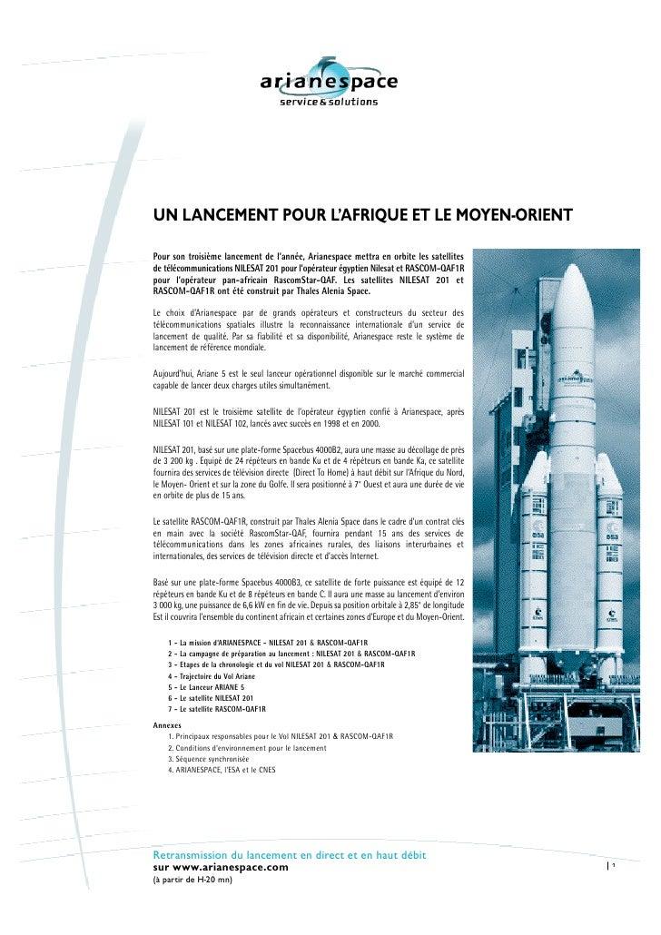 UN LANCEMENT POUR L'AFRIQUE ET LE MOYEN-ORIENT  Pour son troisième lancement de l'année, Arianespace mettra en orbite les ...