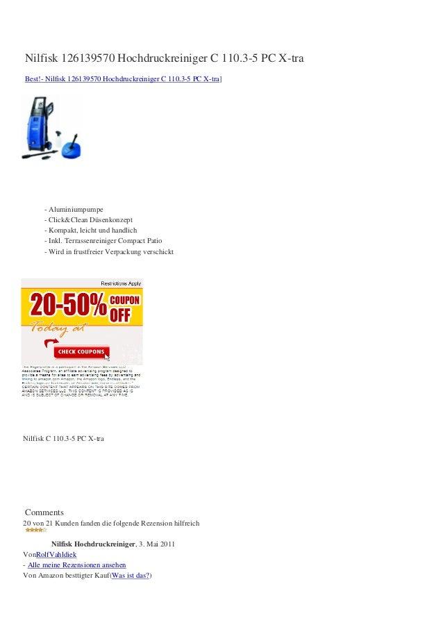 Nilfisk 126139570 Hochdruckreiniger C 110.3-5 PC X-traBest!- Nilfisk 126139570 Hochdruckreiniger C 110.3-5 PC X-tra]      ...