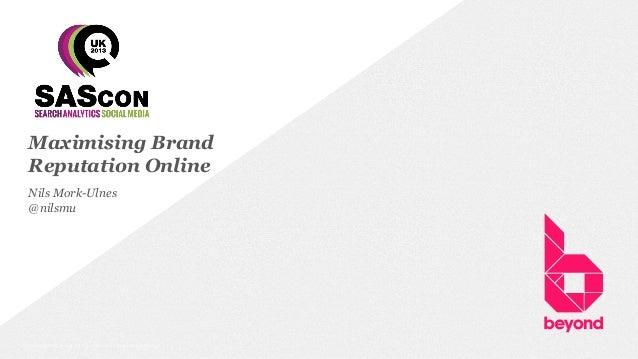 Maximizing Brand Reputation Online by Nils Mork-Ulnes
