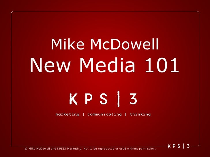 Mike McDowell New Media 101