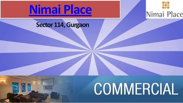 NimaiPlace Sector114,Gurgaon