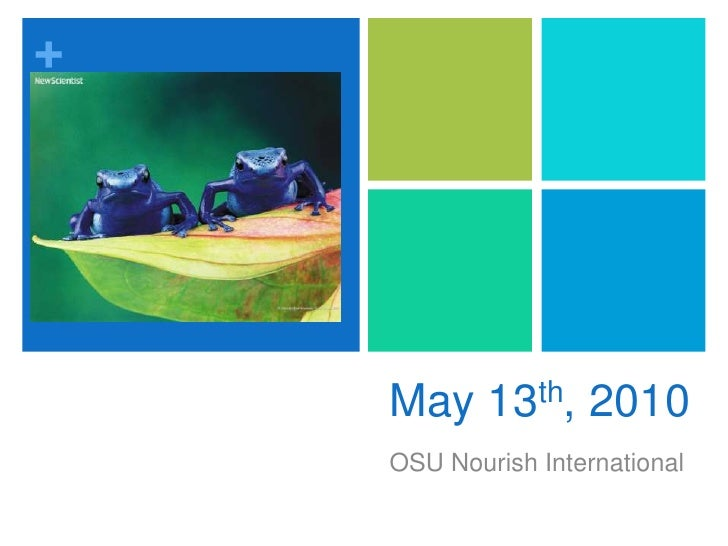 May 13th, 2010<br />OSU Nourish International <br />