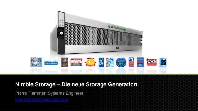 © 2012 Nimble Storage. Proprietary and confidential. Do not distribute. 1 Nimble Storage – Die neue Storage Generation Pie...