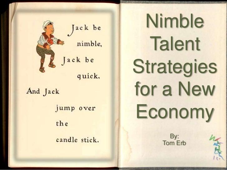 Nimble talent strategies