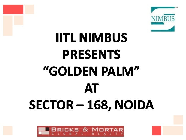 Nimbus The Golden Palm Sec 168 Noida |+91-95600 92513| New projects Nimbus The Golden Palm Noida