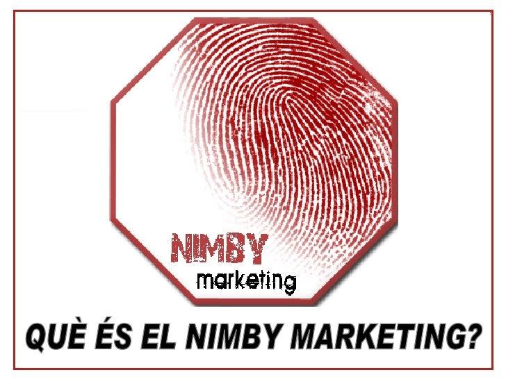 Nimby Marketing