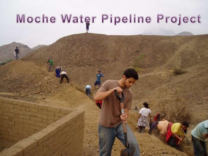 Moche Water Pipeline Project<br />