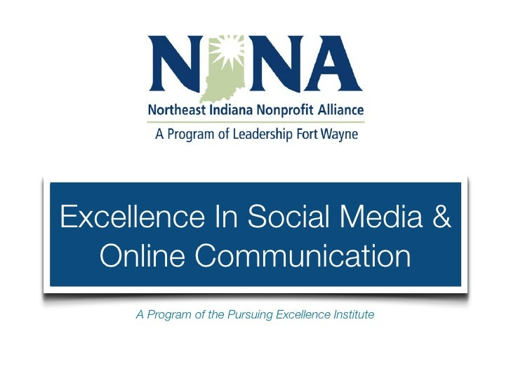 Excellence In Social Media &   Online Communication      A Program of the Pursuing Excellence Institute