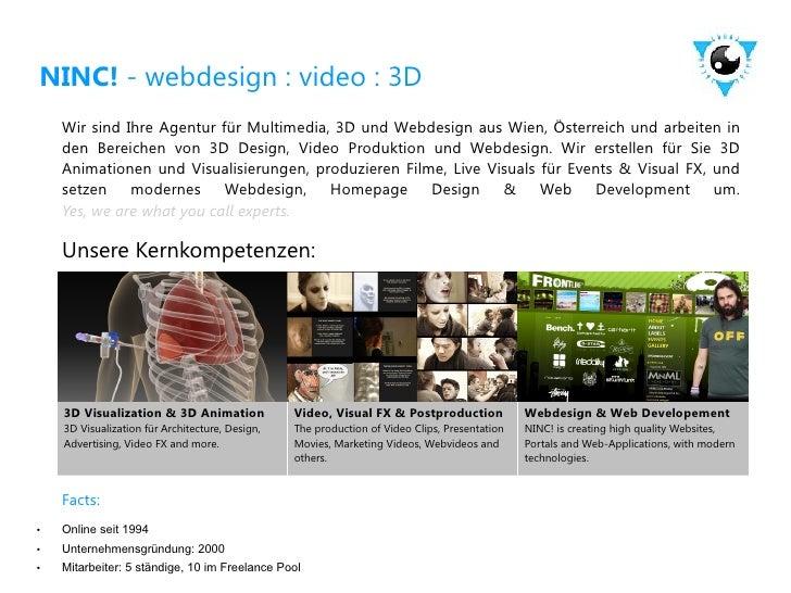 NINC! - webdesign : video : 3D     Wir sind Ihre Agentur für Multimedia, 3D und Webdesign aus Wien, Österreich und arbeite...