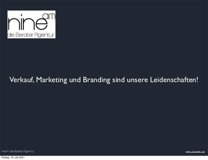 Verkauf, Marketing und Branding sind unsere Leidenschaften!nineam die Berater Agentur                                    w...