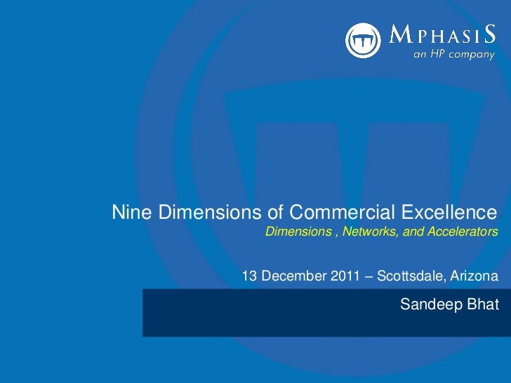 Nine Dimensions of Commercial Excellence                Dimensions , Networks, and Accelerators             13 December 20...