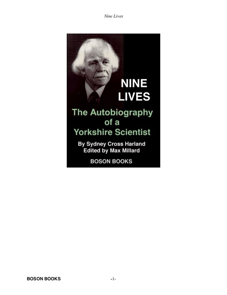 Nine lives, the autobiography of a yorkshire scientist