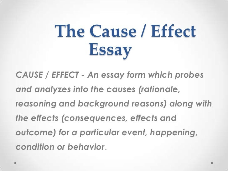 cause or effect essay subjects 100% free papers on cause and effect examples essay sample topics, paragraph introduction help, research & more class 1-12, high school & college.
