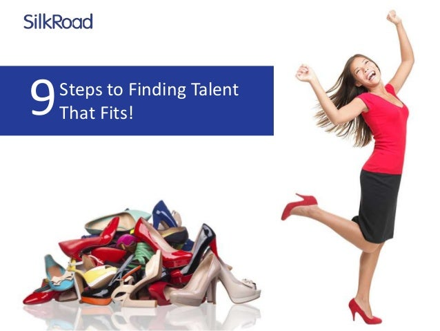 Steps to Finding Talent That Fits!9