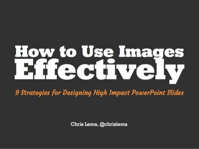 Nine Strategies Using Photos