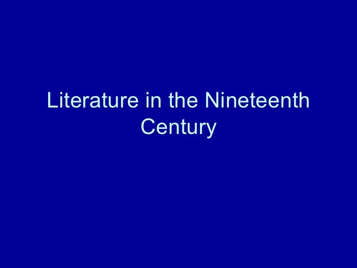Literature in the Nineteenth Century