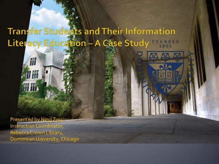 Transfer Students and Their Information Literacy Education: A Case Study