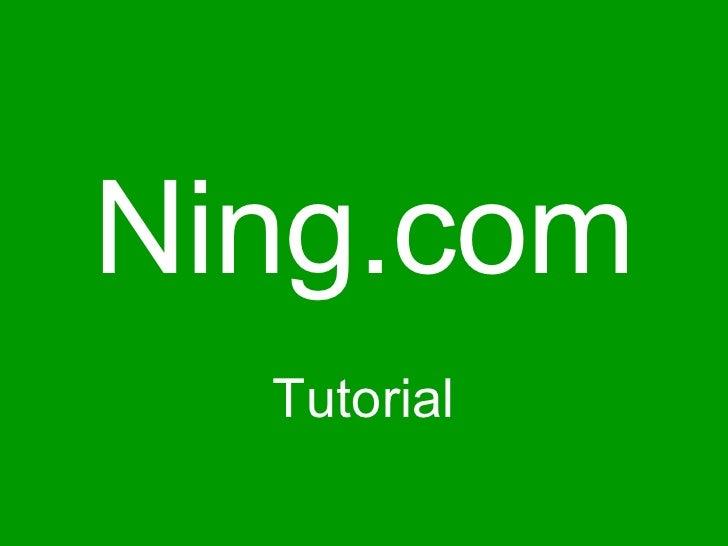 Ning.com Tutorial
