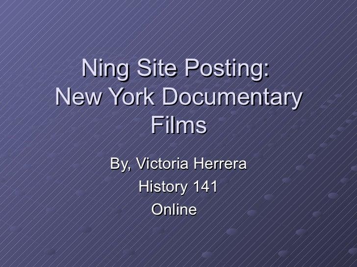 Ning site new york documentary films