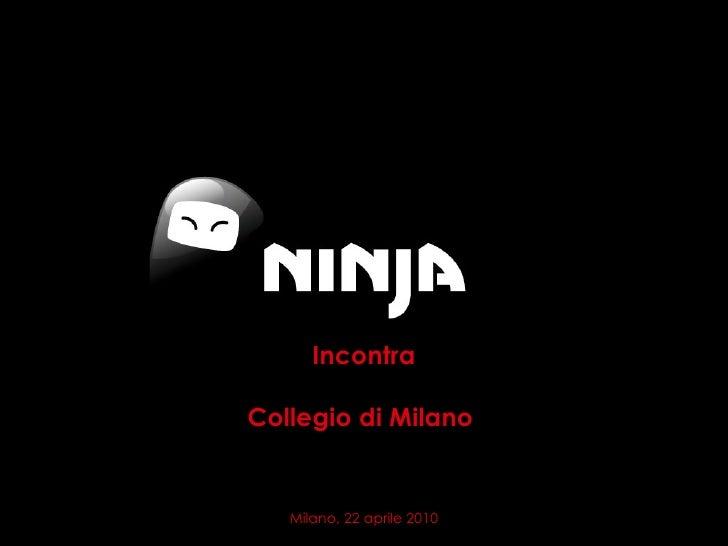Incontra Collegio di Milano  Milano, 22 aprile 2010
