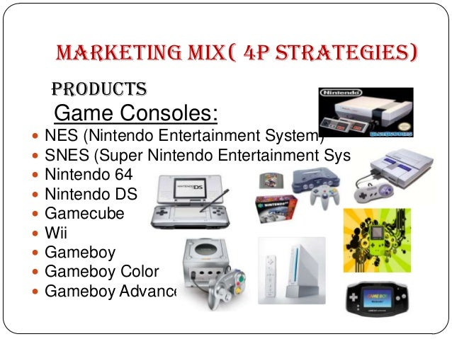 marketing mix of nintendo Marketing: nintendo is a classic example of how good marketing can sell anything being specialist products the games developed by nintendo do  marketing mix of.