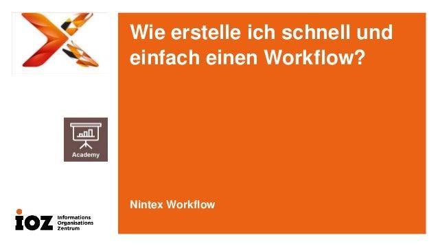 Wie erstelle ich schnell und einfach einen Workflow?  Nintex Workflow