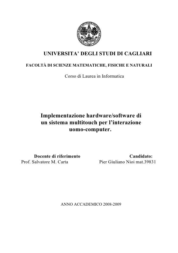 UNIVERSITA' DEGLI STUDI DI CAGLIARI    FACOLTÀ DI SCIENZE MATEMATICHE, FISICHE E NATURALI                       Corso di L...