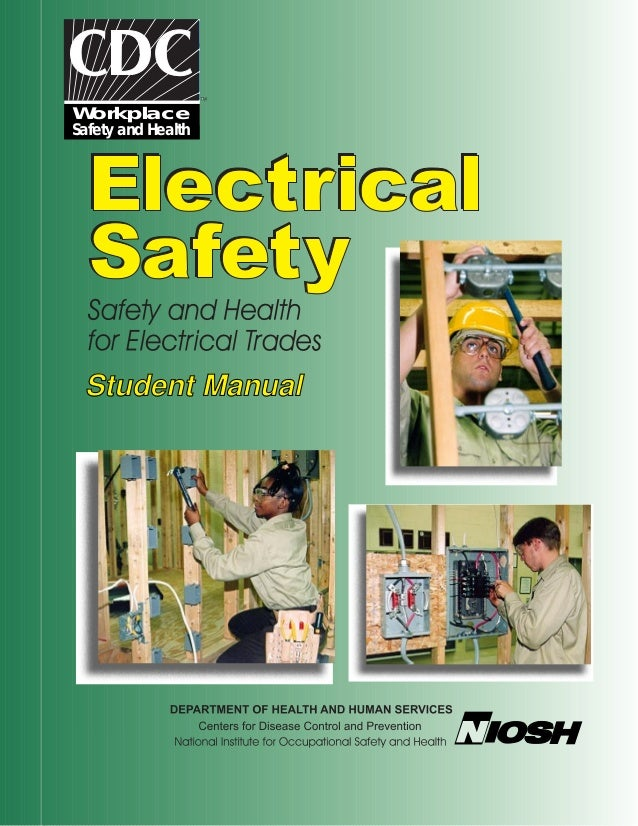 NIOSH  electrical safety trades - student manual DHHS (NIOSH) Publication No. 2002-123