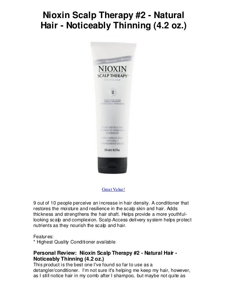 Nioxin Scalp Therapy #2 - Natural   Hair - Noticeably Thinning (4.2 oz.)                                Great Value!9 out ...