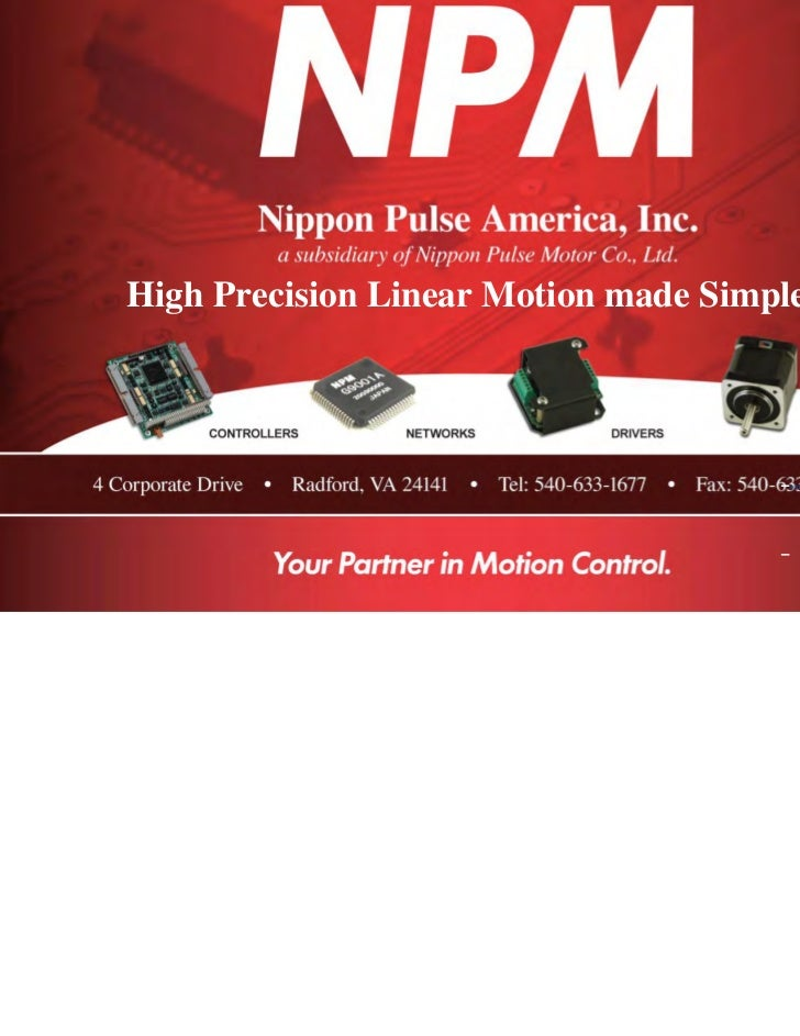 Nippon Pulse  high precision linear motion made simple presentation 2009