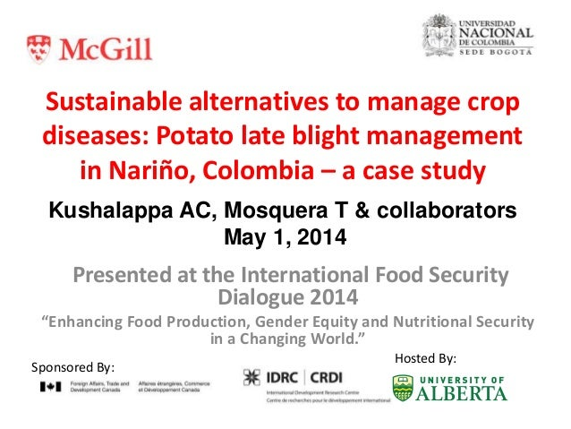 Sustainable alternatives to manage crop diseases: Potato late blight management in Nariño, Colombia – a case study Present...