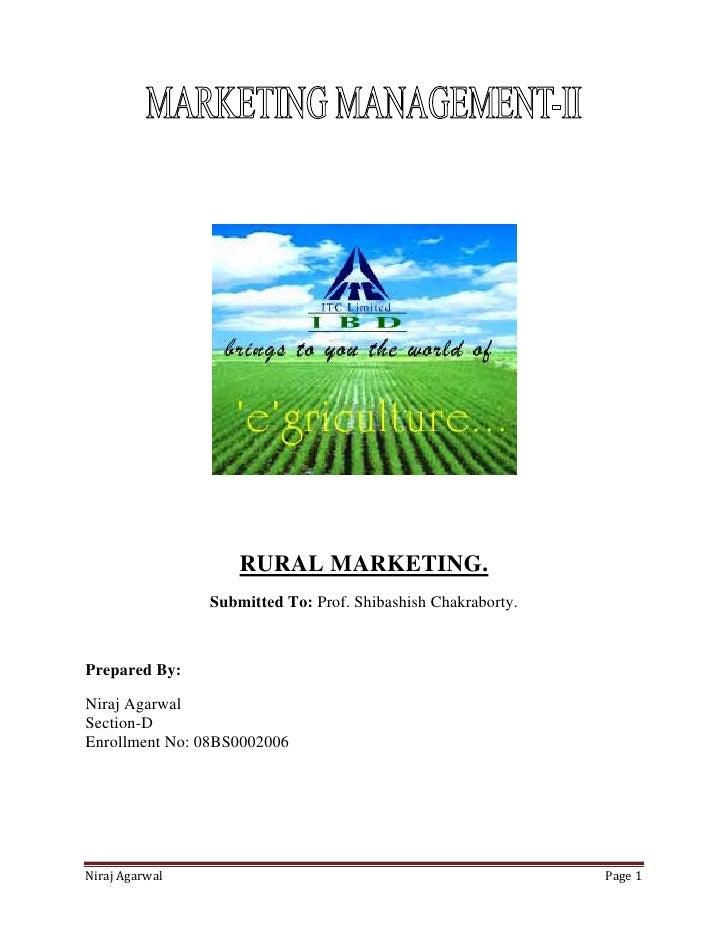 RURAL MARKETING.                 Submitted To: Prof. Shibashish Chakraborty.    Prepared By:  Niraj Agarwal Section-D Enro...