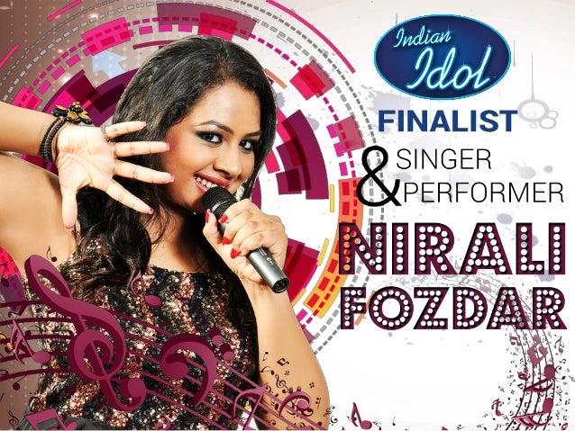 Nirali Fozdar - Indian Idol Finalist