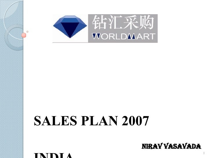 SALES PLAN 2007 INDIA Nirav Vasavada