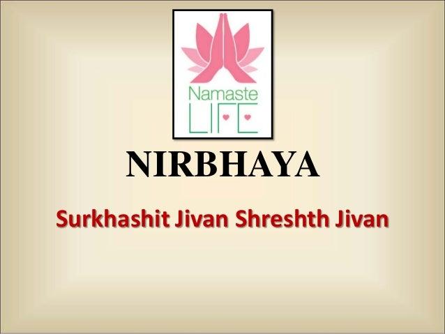 NIRBHAYA Surkhashit Jivan Shreshth Jivan