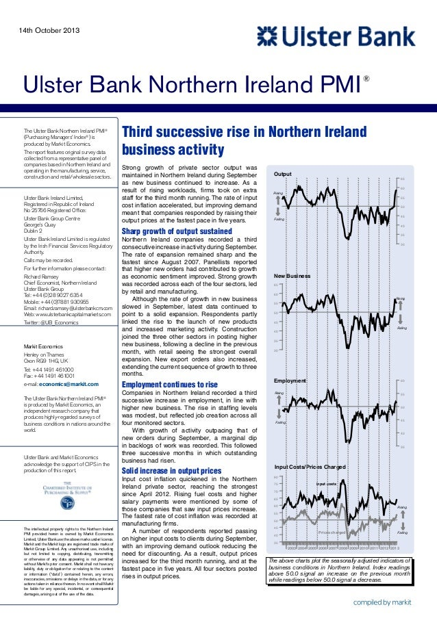 14th October 2013  Ulster Bank Northern Ireland PMI The Ulster Bank Northern Ireland PMI® (Purchasing Managers' Index®) is...