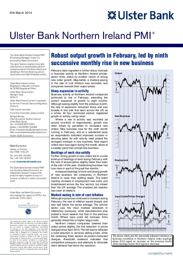 10th March 2014  Ulster Bank Northern Ireland PMI The Ulster Bank Northern Ireland PMI® (Purchasing Managers' Index®) is p...
