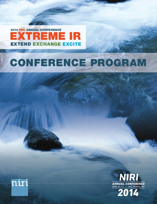 EXTREME IR 2014 NIRI ANNUAL CONFERENCE CONFERENCE PROGRAM EXTEND EXCHANGE EXCITE