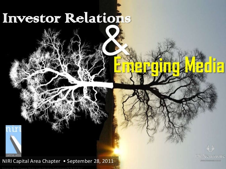 Investor Relations & Emerging Media – Presented at the NIRI Capital Area Chapter on September 28, 2011