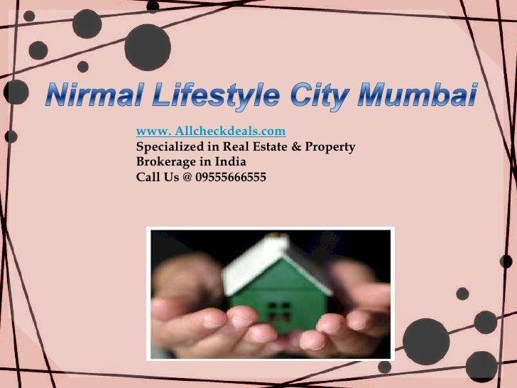Nirmal Lifestyle City Call 09555666555 -1/2/3 BHK Flats Kalyan Mumbai
