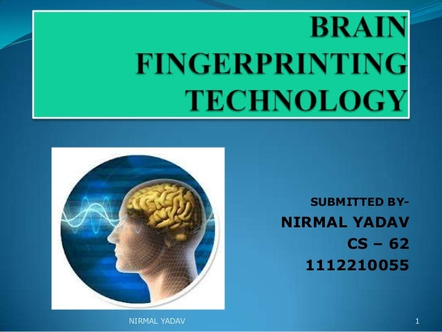 BRAIN FINGERPRINTING_NIRMAL