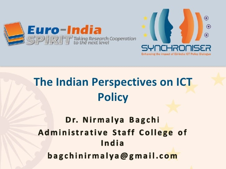 The Indian Perspectives on ICT Policy