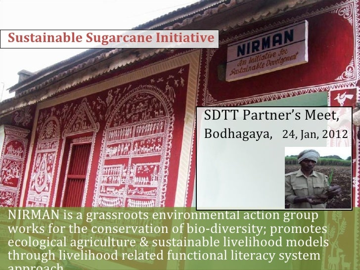 Sustainable Sugarcane Initiative                                SDTT Partner's Meet,                                Bodhag...