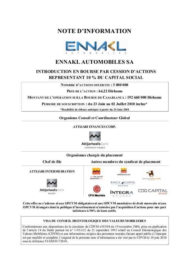 NOTE D'INFORMATION                         ENNAKL AUTOMOBILES SA          INTRODUCTION EN BOURSE PAR CESSION D'ACTIONS    ...