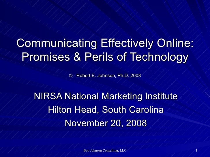 Perils and Promises of Technology in Online Communications