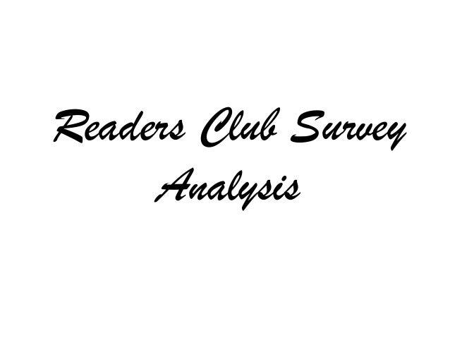 Readers Club Survey     Analysis