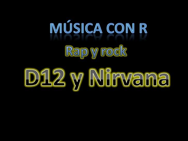 Nirvana y d12