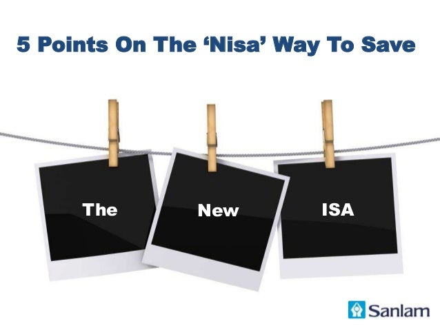 5 Points On The 'Nisa' Way To Save The New ISA