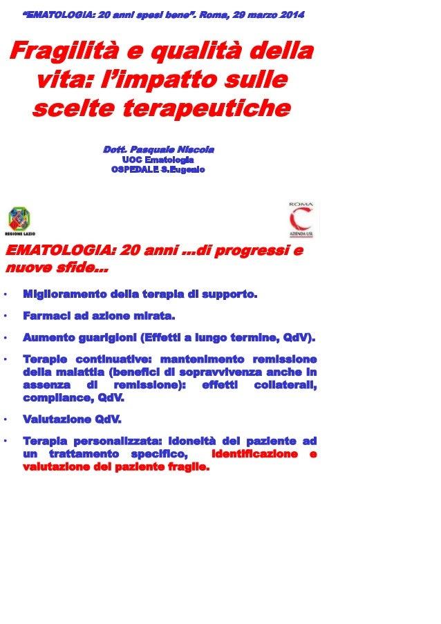 Niscola P. Fragilità e qualità della vita: l'impatto sulle scelte terapeutiche. ASMaD 2014
